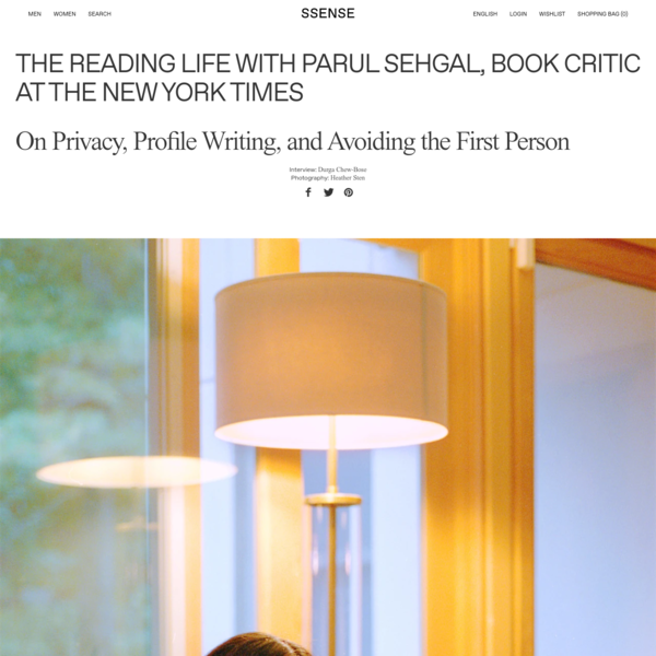 The Reading Life with Parul Sehgal, Book Critic at The New York Times   SSENSE Canada