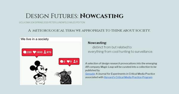 Design Futures: Nowcasting