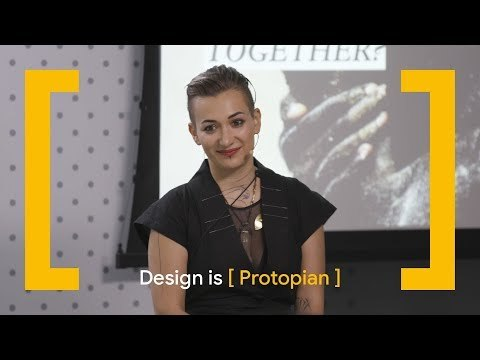 Design Is [Protopian] - YouTube