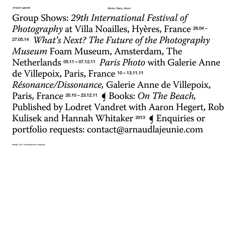 Group Shows: 29th International Festival of Photography at Villa Noailles, Hyères, France 28.04 - 27.05.14 What's Next?