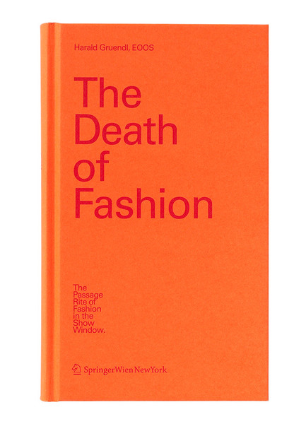 2007 | The Death of Fashion