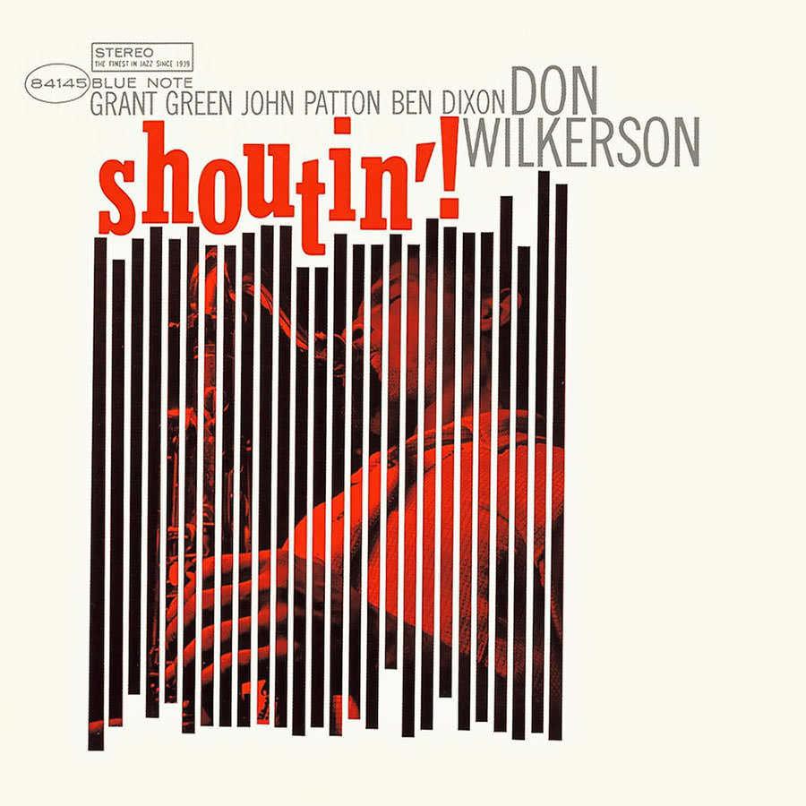 Don Wilkerson - Shoutin'
