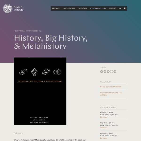 SFI Press Books: History, Big History, & Metahistory | Santa Fe Institute