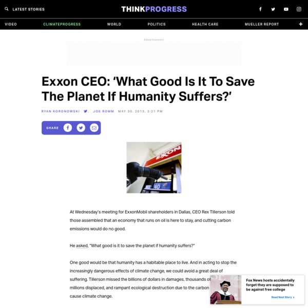 Exxon CEO: 'What Good Is It To Save The Planet If Humanity Suffers?'