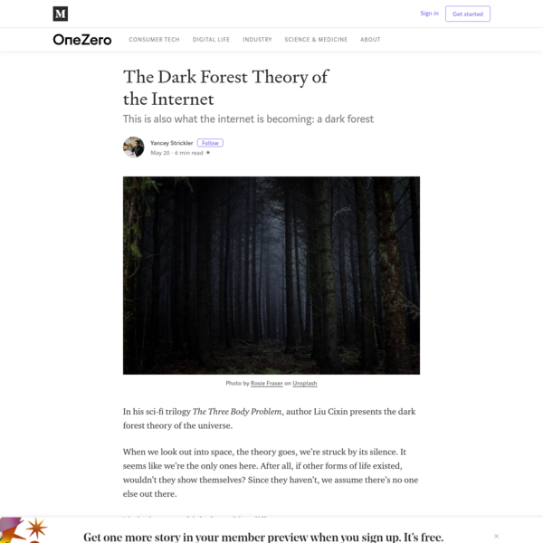 In his sci-fi trilogy The Three Body Problem, author Liu Cixin presents the dark forest theory of the universe. When we look out into space, the theory goes, we're struck by its silence. It seems like we're the only ones here. After all, if other forms of life existed, wouldn't they show themselves?