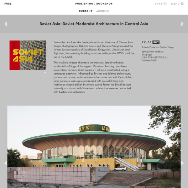 Soviet Asia | FUEL