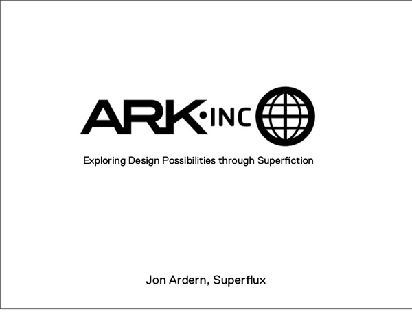 Ark-Inc, presented at the Architectural Association