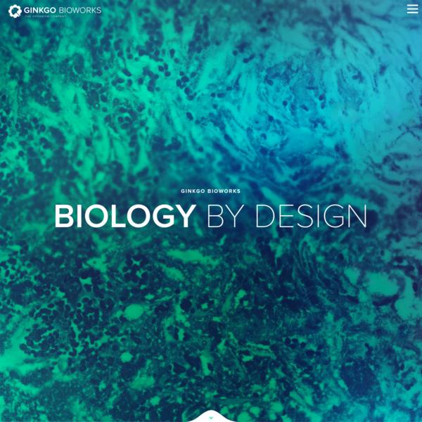 The Organism Company - Ginkgo Bioworks