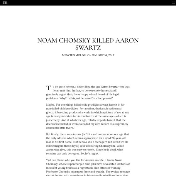 Noam Chomsky killed Aaron Swartz