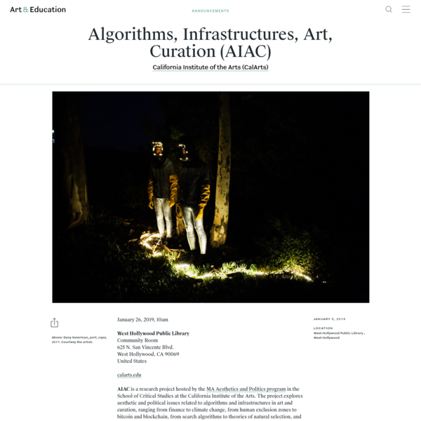 Algorithms, Infrastructures, Art, Curation (AIAC) - Announcements - Art & Education