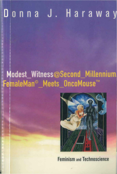 haraway_donna_j_modest_witness_second_millennium_1997.pdf