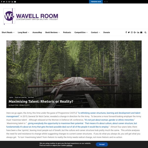 Maximising Talent: Rhetoric or Reality? - The Wavell Room