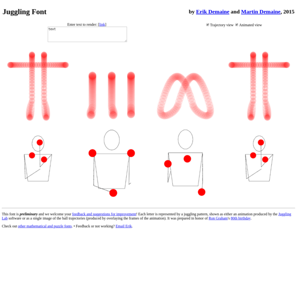 This font is preliminary and we welcome your feedback and suggestions for improvement! Each letter is represented by a juggling pattern, shown as either an animation produced by the Juggling Lab software or as a single image of the ball trajectories (produced by overlaying the frames of the animation).
