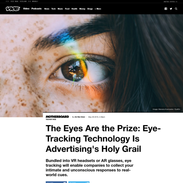 The Eyes Are the Prize: Eye-Tracking Technology Is Advertising's Holy Grail