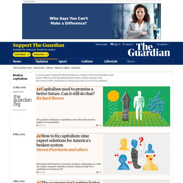 Broken capitalism | Opinion | The Guardian