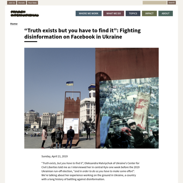 """""""Truth exists but you have to find it"""": Fighting disinformation on Facebook in Ukraine"""