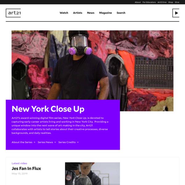 New York Close Up - - Art21