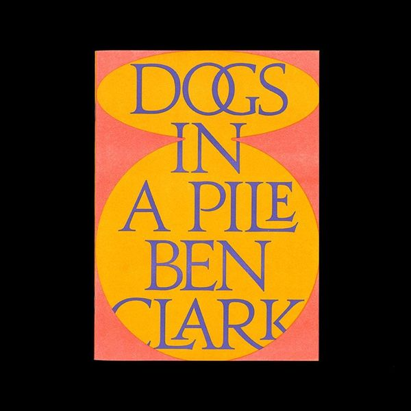 Ben Clark: Dogs In A Pile available at actualsource.org Eleven abstract works inspired by a line in the Grateful Dead song, ...