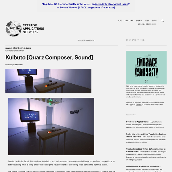 Created by Émile Sacré, Kulbuto is an installation and an instrument, exploring possibilities of non-uniform compositions by both visualising what is being created and using the visual content as the driving force behind the rhythmic cycles. The formal outcome of Kulbuto is based on principles of changing rates, determined by graphic collisions at speeds.