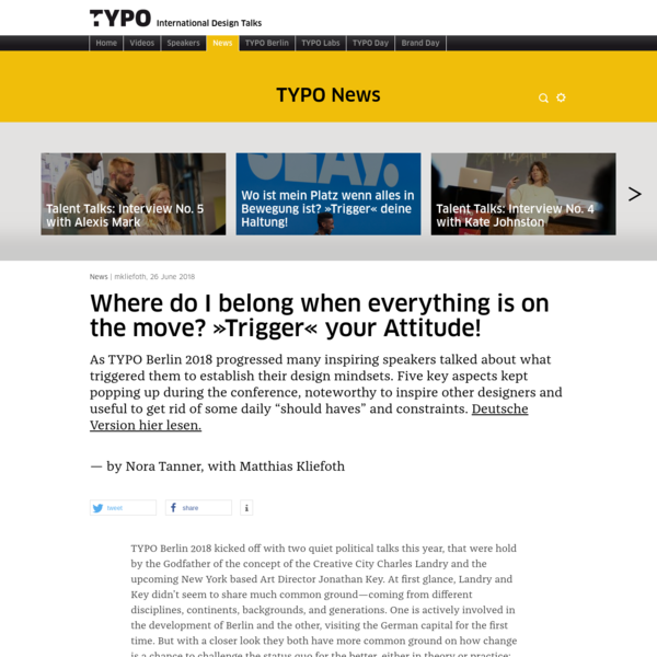 "TYPO Talks "" Blog Archiv "" Where do I belong when everything is on the move? ""Trigger"" your Attitude!"