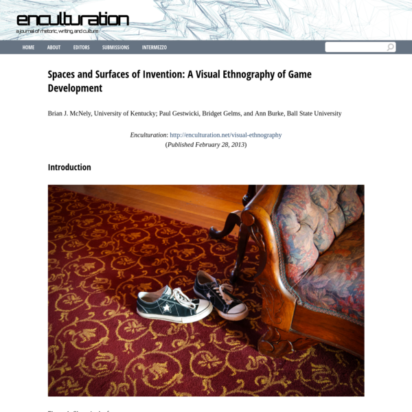 Spaces and Surfaces of Invention: A Visual Ethnography of Game Development