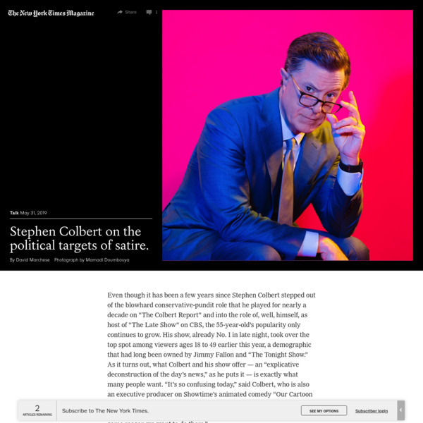 Stephen Colbert on the Political Targets of Satire - The New York Times