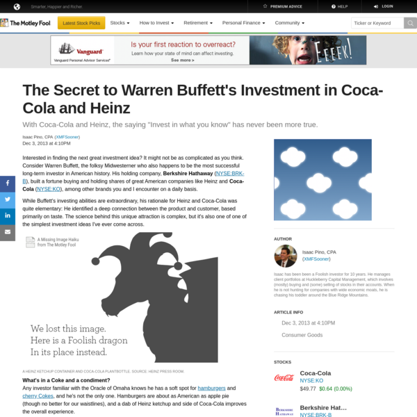 The Secret to Warren Buffett's Investment in Coca-Cola and Heinz -- The Motley Fool