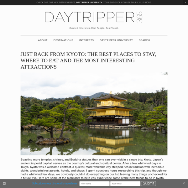 Just back from Kyoto: The Best Places to Stay, Where to Eat and the Most Interesting Attractions