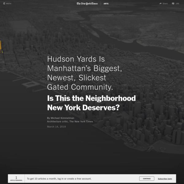 Hudson Yards Is Manhattan's Biggest, Newest, Slickest Gated Community. Is This the Neighborhood New York Deserves?