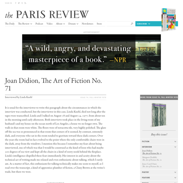 Joan Didion, The Art of Fiction No. 71