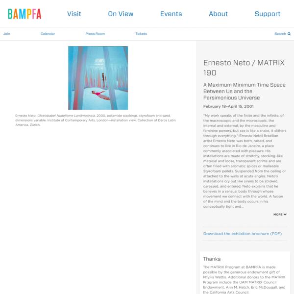 Ernesto Neto / MATRIX 190 | BAMPFA