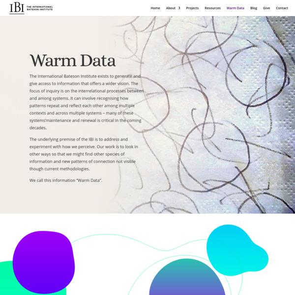 Warm Data - The International Bateson Institute