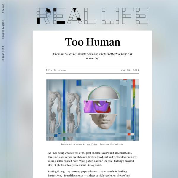 Too Human - Real Life