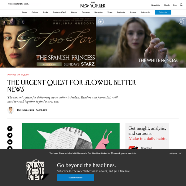 The Urgent Quest for Slower, Better News