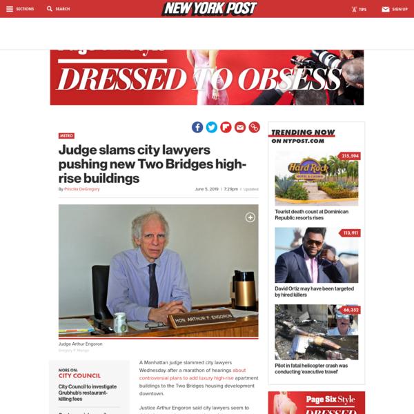 Judge slams city lawyers pushing new Two Bridges high-rise buildings