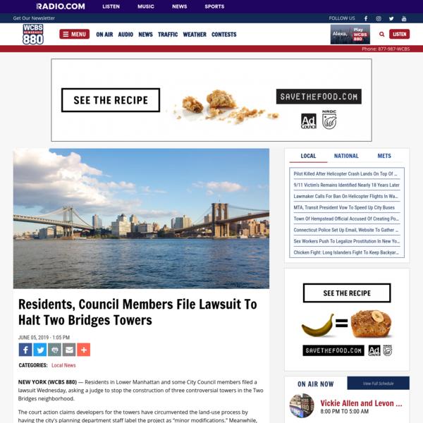 Residents, Council Members File Lawsuit To Halt Two Bridges Towers