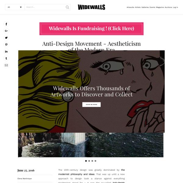 Anti-Design Movement - Aestheticism of the Modern Era