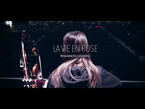 Rhiannon Giddens - La Vie en Rose