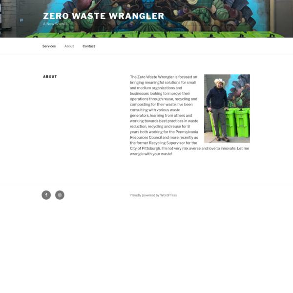About - Zero Waste Wrangler