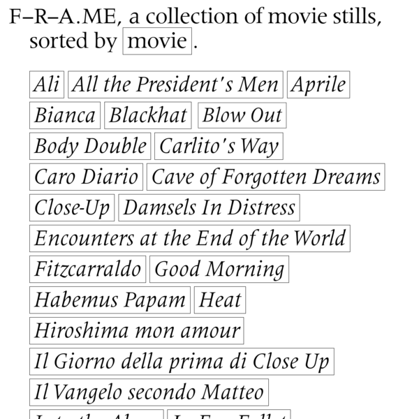 F-R-A.ME, sorted by movie.