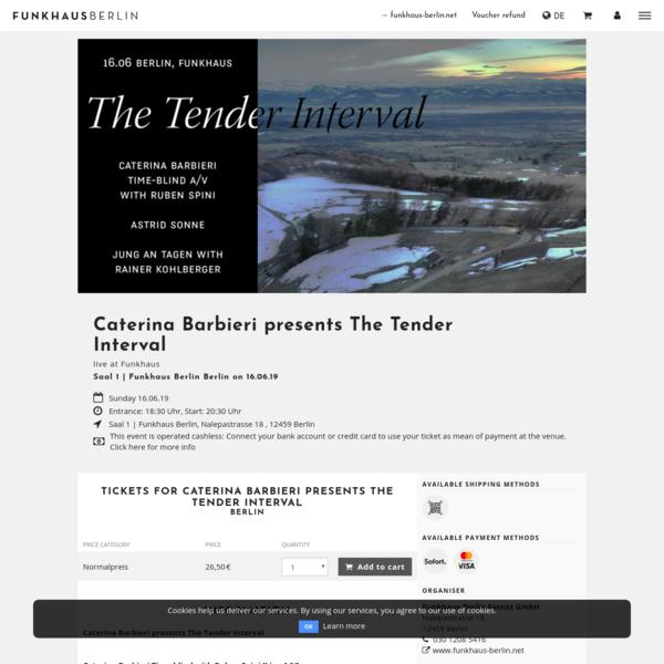 Tickets für Caterina Barbieri presents The Tender Interval in Berlin am 2019-06-16 ➤ Saal 1 | Funkhaus Berlin, Berlin * FUNK...