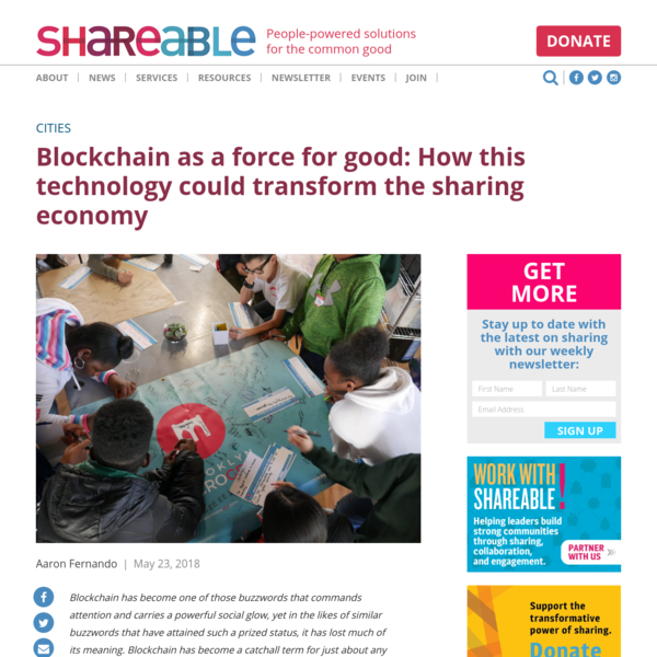 Blockchain as a force for good: How this technology could transform the sharing economy - Shareable