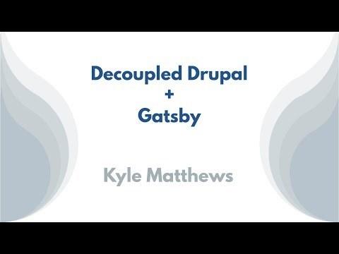 Decoupled Drupal + Gatsby
