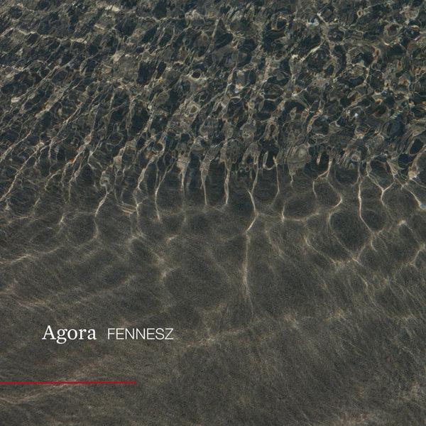 Agora, by Fennesz