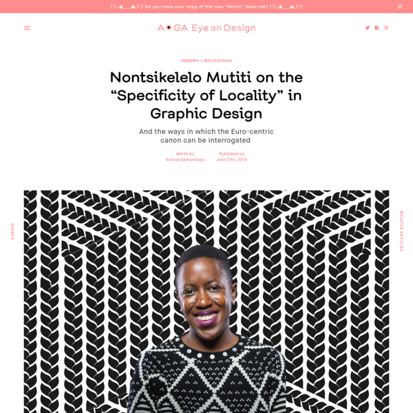 """Nontsikelelo Mutiti on the """"Specificity of Locality"""" in Graphic Design     Eye on Design"""