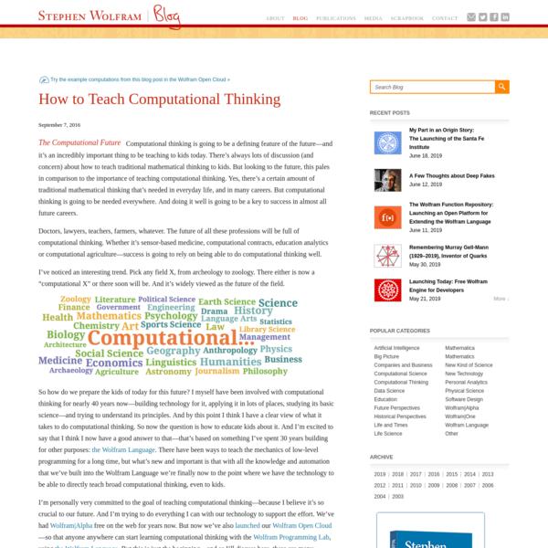 How to Teach Computational Thinking-Stephen Wolfram Blog
