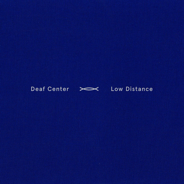 Low Distance, by Deaf Center