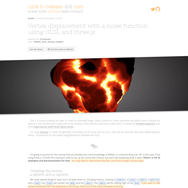 Vertex displacement with a noise function using GLSL and three.js - Blog - Clicktorelease