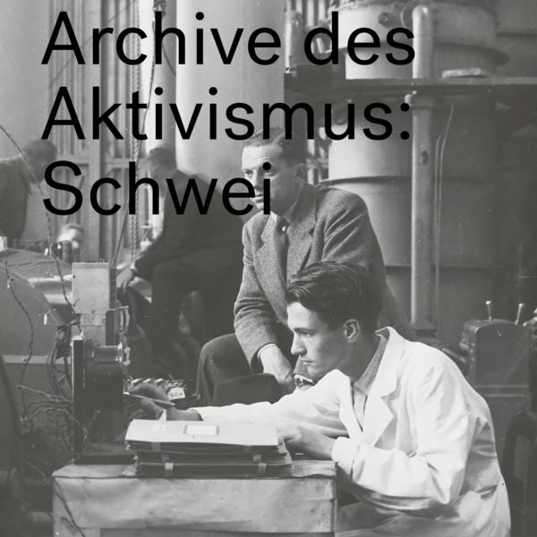 Æther - Archive des Aktivismus: Schweizer Trotzkist*innen im Kalten Krieg
