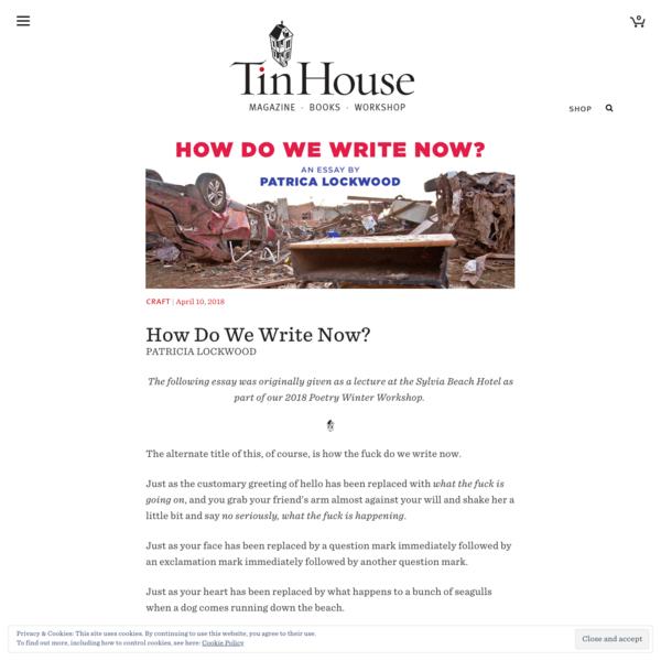 How Do We Write Now? | Tin House